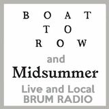 Live and Local with Robin Valk: Boat To Row and Midsummer at Cannon Hill (19/04/2017)
