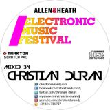 CHRISTIAN DURÁN - LIVE@ELECTRONIC MUSIC FESTIVAL (08-03-15)