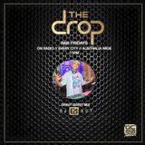 THE DROP Radio Mix by DJ EA KUT