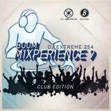 DJ EXTREME 254 - BOOM MIXPERIENCE 9 (CLUB EDITION).