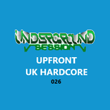 UK HARDCORE Underground Session 026 Radio Walkham 07th Sept 2018