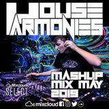 House Harmonies - Mashup Mix (May 2019)