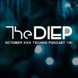 The DIEP October XXX TECHNO Podcast #21