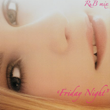 R&Bmix vol.2 _Friday Night_ (mp3).mp3 2010Releases