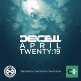Dexcell - April Twenty:19 Mix