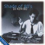 DJ KEN-BO Shade Of 80's