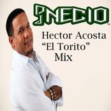 Dj Necio Hector Acosta El Torito Mix