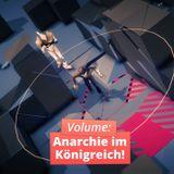 Volume: Anarchie im Königreich