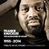 Frankie Knuckles - Tribute Mix by Strobe
