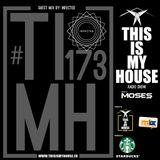 Moses pres. #THISISMYHOUSE Radio Show Ep.173 - Guest Mix: Jorge Plata B2B Kontello