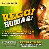RVK Soundsystem Vol. 4: Reggísumar