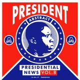 Presidential News Vol. 8