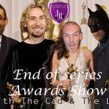 The Cad & The Lad present The Good Ol' JR Award Show