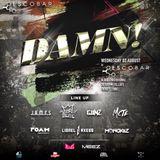 DAMN! Party @ Esco Bar by Lionel & Axess