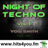 Yogie Smith - Night of TECHNO vol. 1 @ www.Hits4you.fm 21.11.2015 Live MIX