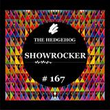 The Hedgehog - Showrocker 167 - 27.02.2014