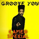 Groove You #58 ~ Cameo Special Mix