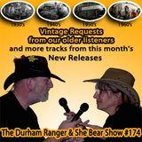 The Durham Ranger & She Bear Show #174