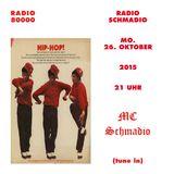 Radio Schmadio Nr.25 - MC Schmadio