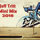 Jeff Tritt Mini Mix 2018