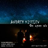 Andrey Kiselev - On open air [Deep house MIX 2017]