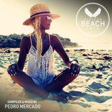 Eivissa Beach Cafe VOL 56 - Compiled & mixed by Pedro Mercado