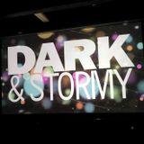 Dark & Stormy 02-22-19 Set 2