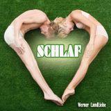 *** S C H L A F *** by Werner LandLiebe