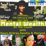 Mental Wealth - with Dawn,Sandra, Andrea and Amanda 11th February - On the Couch Radio
