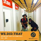 We.Did.That 28th October 2015