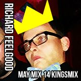 Richard Feelgood - May 14 Kingsmix