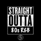 Straight Outta 80s R&B