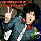 FlashBack 80's - 2k remixes mixed by KB Elements August 2014