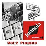 """JUANOLA KLUB Vol. 2  """"Plagios"""""""