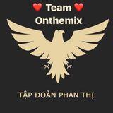- Việt Mix <3 Đánh Tặng Ae Phan Thị On The Mix =)) By Phan Trấn Bay Lắc Đánh Tặng