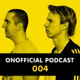 Onofficial Podcast 004