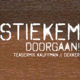 STIEKEM Doorgaan! - DoubleRD (Ronnie Kauffman & Richard Dekker B2B) teasermix