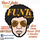 Can't Fake The Funk part 1 (Soul, Funk, R&B, Breaks, Samples)