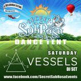 Secret Sub Rosa at Willowman Festival 2017 - Lee J. Malcolm (Vessels) DJ Set