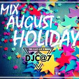 Mix August Holiday - Dj C@7