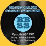 Bring Back Sound System Episode 5