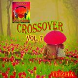 ♬♥ CROSSOVER VOL 7 ♥♬