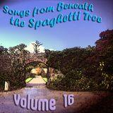 Songs from Beneath the Spaghetti Tree, Volume 16