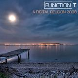Function T - A Digital Religion 001 (2008-01-18)