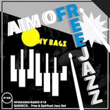"Hiyakashi radio #19 by Sadisco - ""Aim of Free Jazz"""