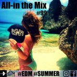 All-in the Mix #99