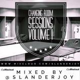 @SLANDERJOY - CHANGING ROOM SESSIONS VOL.1