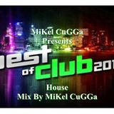 Mikel CuGGa presents Best Off Club House 2012