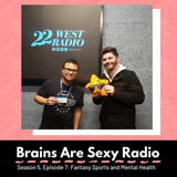 Brains Are Sexy S5 E7 : Fantasy Football and Mental Health