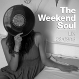 The Weekend Soul LIX - 28th September 2018